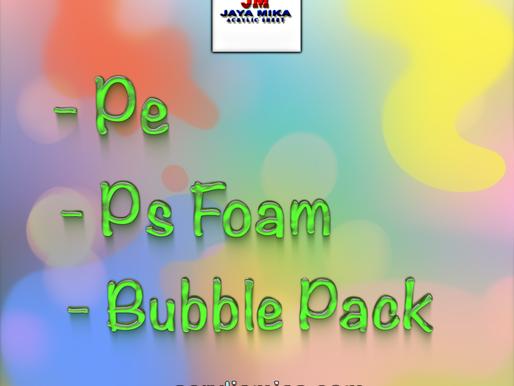 PT. Jaya Alam Persada (Jaya Mika) Sell Pe, Ps Foam & Bubble Pack