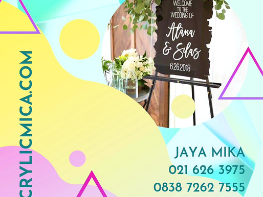Acrylic Clear Adiwarna Mika dan print untuk name sign wedding