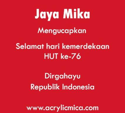 PT. Jaya Alam Persada (Jaya Mika) mengucapkan selamat hari kemerdekaan HUT RI ke 76