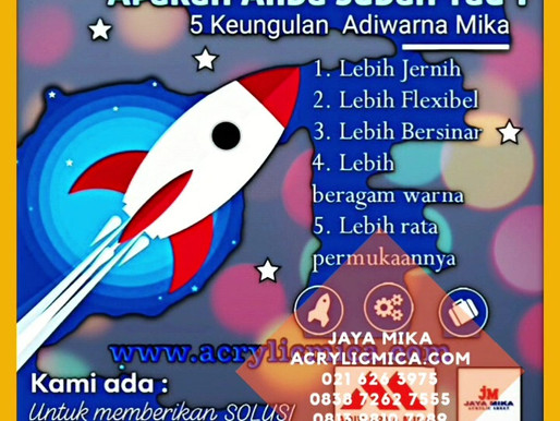 Video keunggulan dan contoh beberapa produk Akrilik Adiwarna Mika