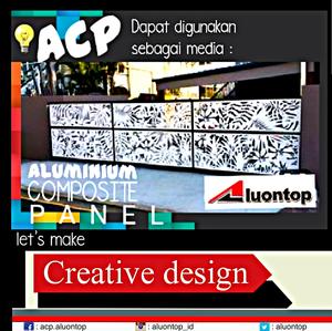ACP Aluontop Dapat Digunakan Sebagai Media Creative Design