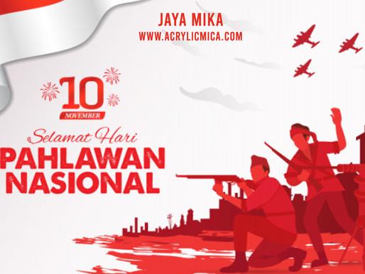 PT. Jaya Alam Persada (Jaya Mika) mengucapkan selamat Hari Pahlawan 10 November 2020