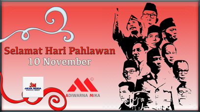 PT. Jaya Alam Persada (Jaya Mika) Mengucapkan Selamat Hari Pahlawan Tanggal 10 November 2019