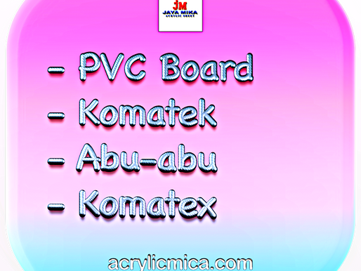 PT. Jaya Alam Persada (Jaya Mika) Sell PVC Board, Komatek, Abu-abu & Komatex