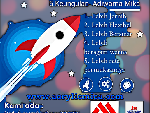 The 5 Advantages of Adiwarna Mika Acrylic