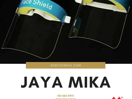 Peranan Face Shield dari Akrilik Adiwarna Mika dalam melawan dan mengurangi penyebaran COVID-19