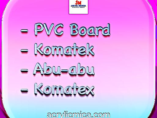 PT. Jaya Alam Persada (Jaya Mika) menjual PVC Board, Komatek, Abu-abu & Komatex