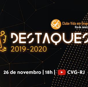 Destaques do Ano do CVG-RJ – 2019-2020