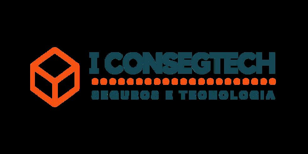 I CONSEGTECH SEG NEWS - CONGRESSO SEG NEWS DE SEGUROS E TECNOLOGIA
