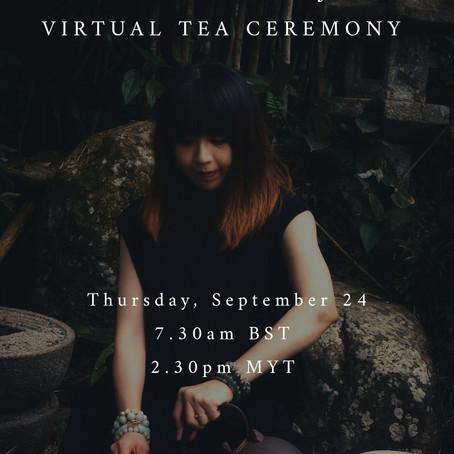 Thursday Virtual Tea Ceremony