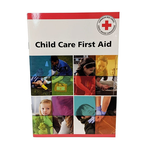 Child Care First Aid & CPR Manual, English or French