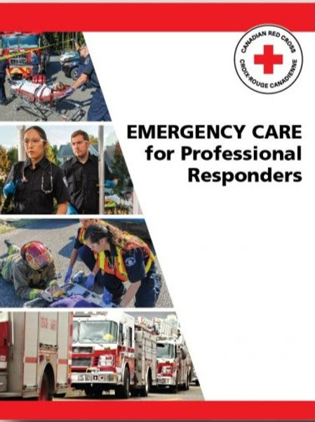 Emergency Care for Professional Responders Manual, English