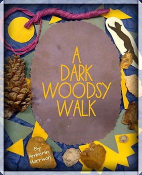 A Dark Woodsy Walk.jpg