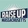 Raise Up Massachusetts