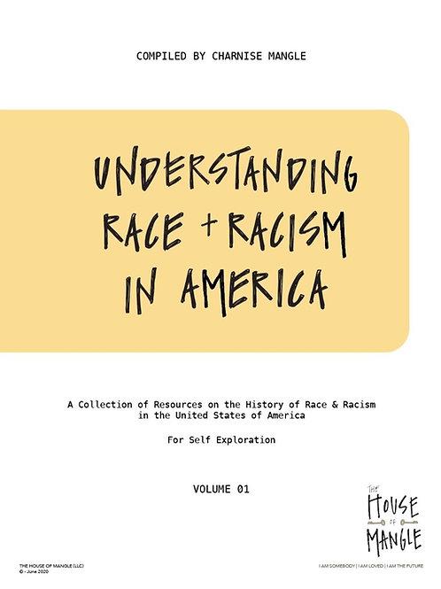 Understanding Race & Racism in America Volume 1