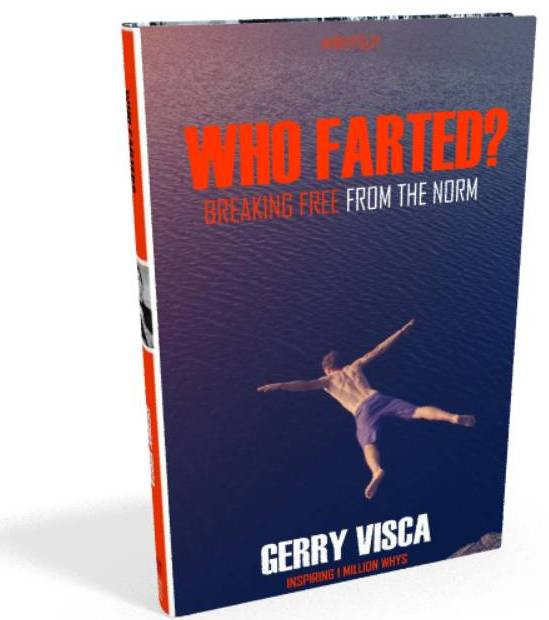 WHY GUY Gerry Visca's 2019 Book.