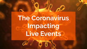 The Coronavirus: Impacting Live Events