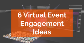 6 Virtual Event Engagement Ideas