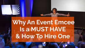 Why An Event Emcee Is A Must-Have And How To Hire One