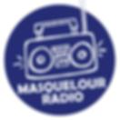 Ecoutez MASQUELOUR RADIO !