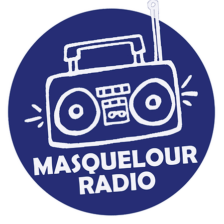 Ecoute MASQUELOUR RADIO !