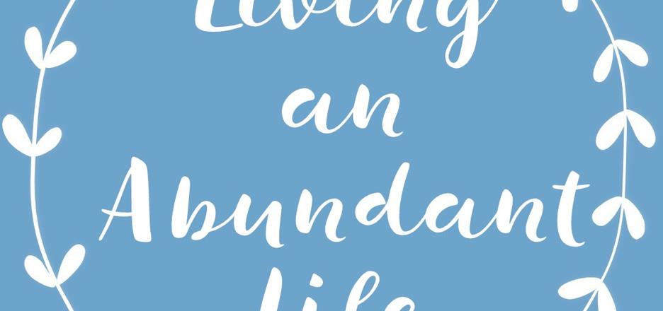 Living-an-Abundant-Life-1.jpg