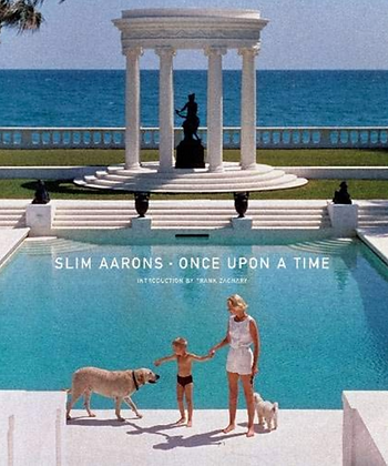 Slim Aarons: Once Upon a Time (Hardback)