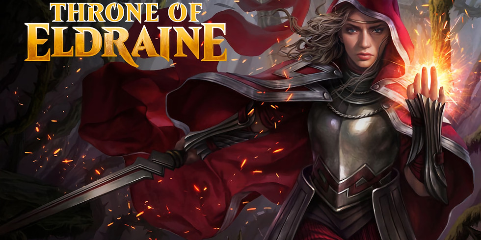 Throne of Eldraine Prerelease! Event #6