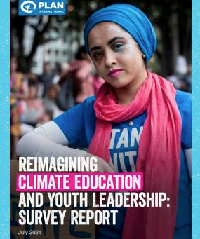 Plan International: REIMAGINING CLIMATE EDUCATION AND YOUTH LEADERSHIP