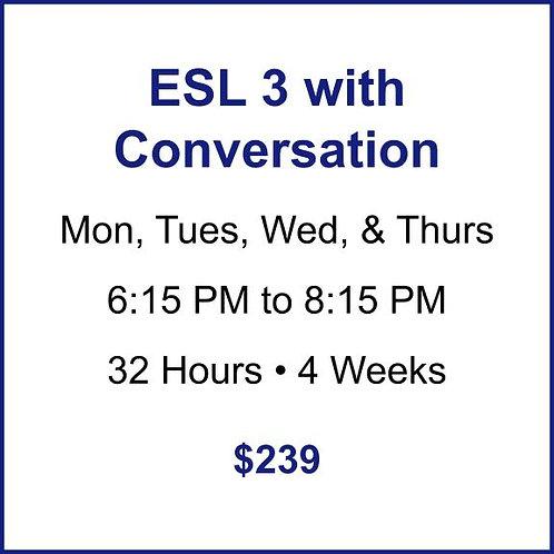 ESL 3 with Conversation