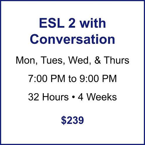 ESL 2 with Conversation