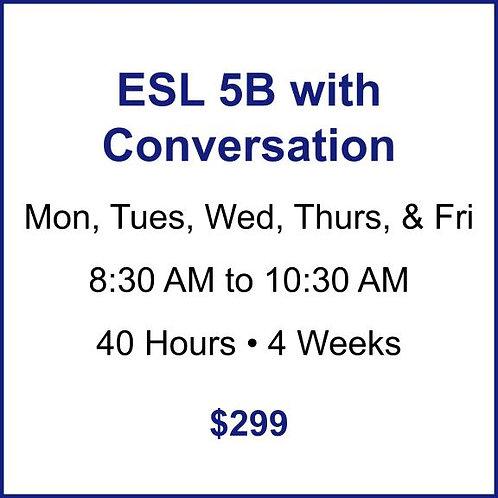ESL 5B with Conversation