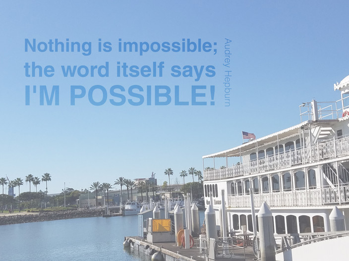 Make the impossible possible.