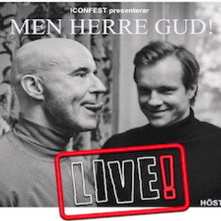 Men Herre Gud! LIVE! Mark Levengood och Henrik Johnsson