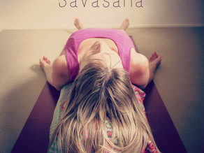 Glorious Savasana: Yoga's best kept secret