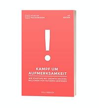Venture Wizards Startup Beratung und Coaching Buch Kampf um Aufmerksamkeit von Willi Ibbeken und Andreas Pavlenko