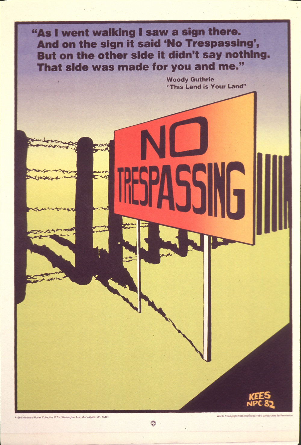 """No Trespassing""; Rich Kees, Northland Poster Archive; Silkscreen, 1982"