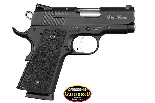 Smith & Wesson Model: 	Model SW1911 - Pro Series, Sub Compact