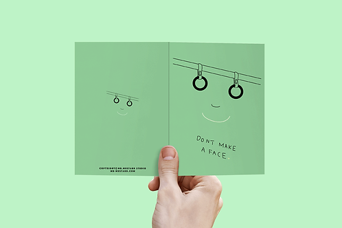 Don't Make a Face Post Card