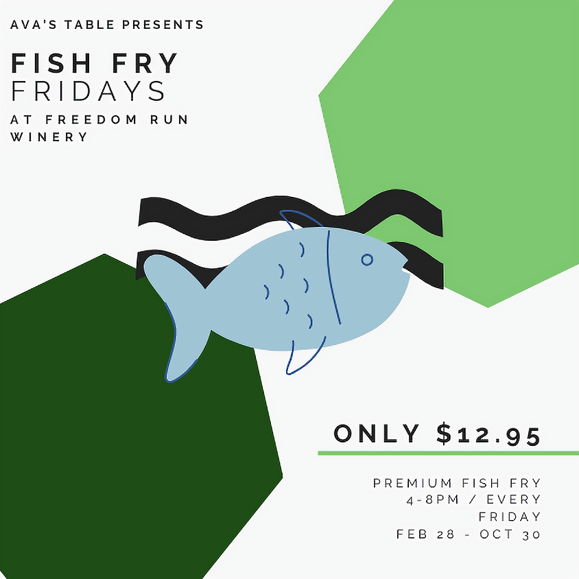 FISH FRY FRIDAY ST. PATRICK'S DAY EXTRAVAGANZA @ FREEDOM RUN WINERY (1)