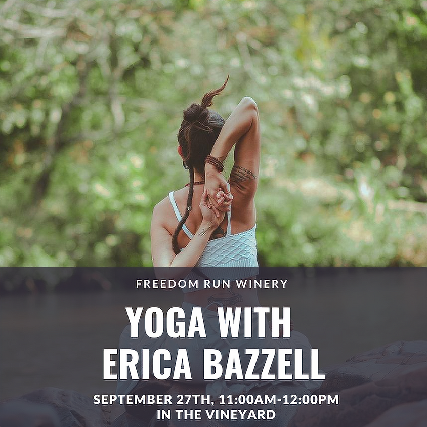 Yoga with Erica Bazzell @ Freedom Run Winery