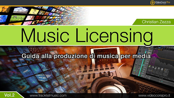 Music Licensing Vol.2 - Christian Zezza - VideocorsiPro