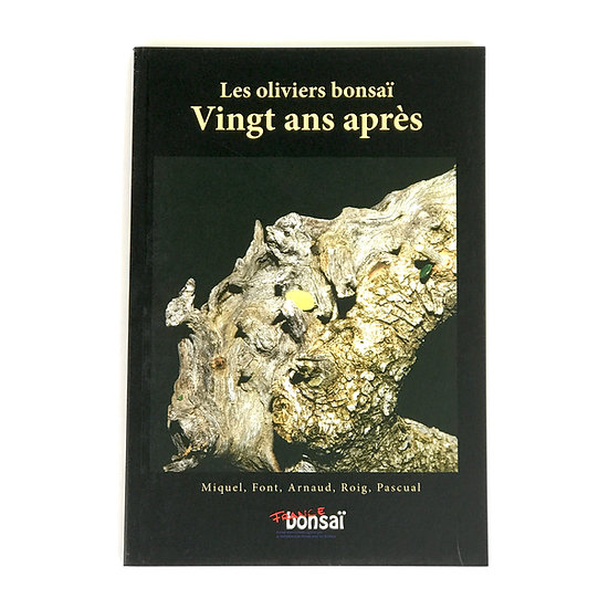 OLIVIERS BONSAI - 135 pages en français