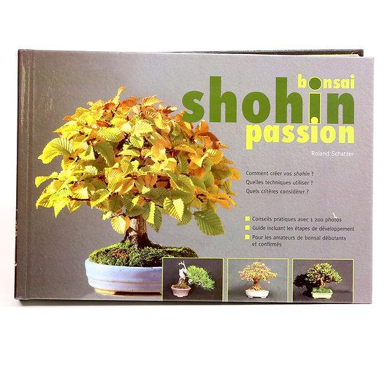Bonsai Shohin Passion en français 1200 photos Roland Schatzer
