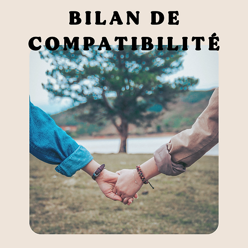 Bilan de compatibilité sous 7 jours