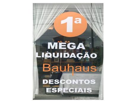 Mega Liquidação Bauhaus