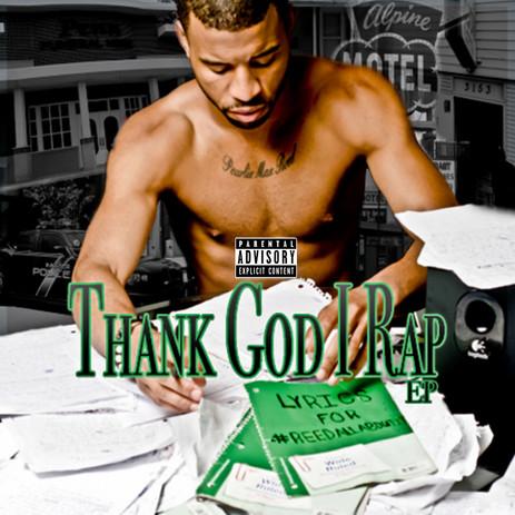 Thank God I Rap