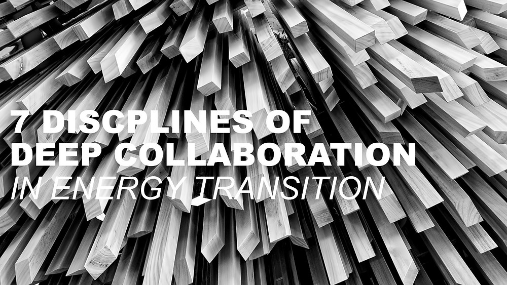Excellent article highlighting 7 distinct disciplines that require deep collaboration in order to deliver the energy transition
