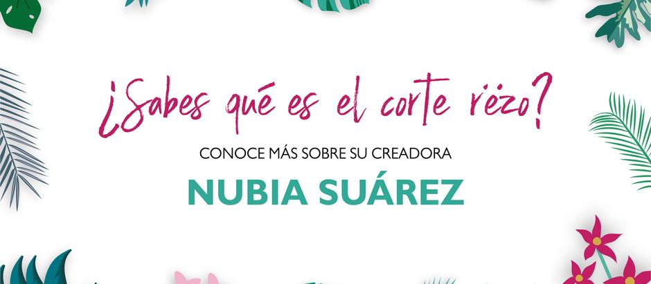 """Nubia Suárez y la técnica """"Rëzo Cut"""""""