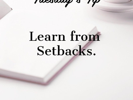 Learn from Setbacks